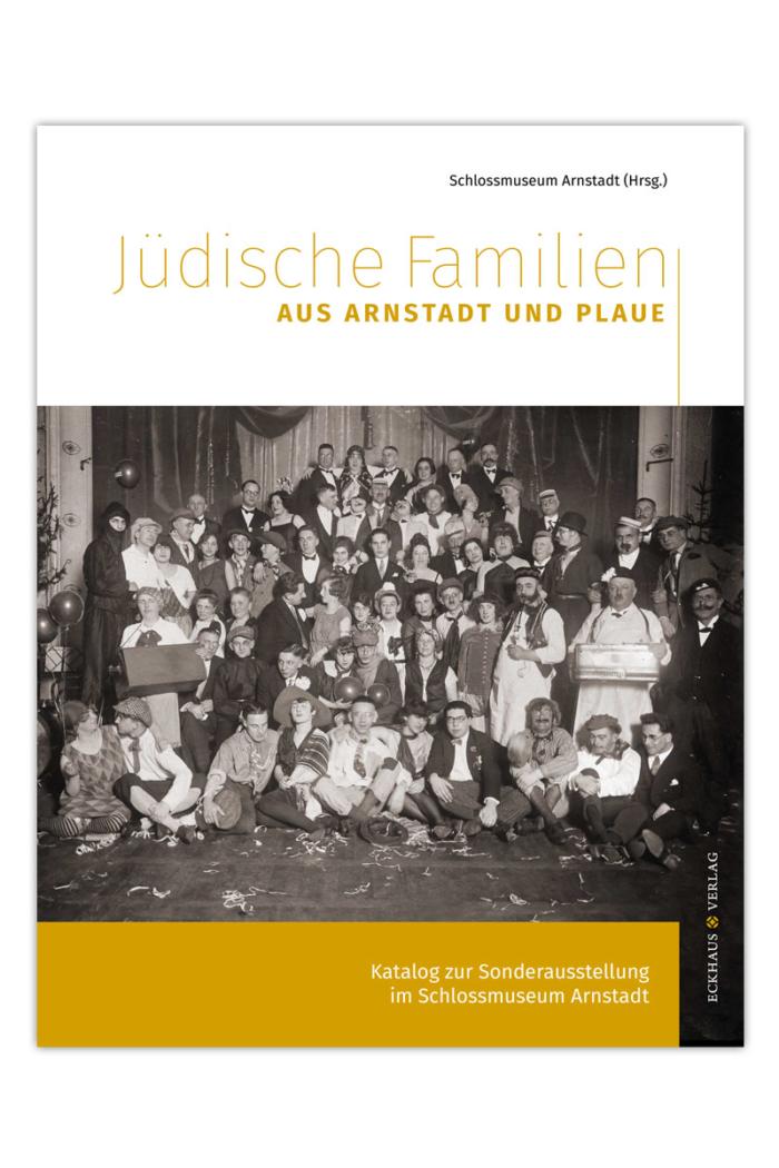 Buchumschlag Jüdische Familien aus Arnstadt und Plaue