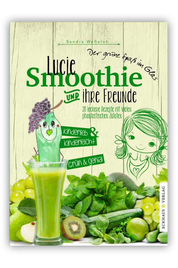 Buchcover Lucie Smoothie und ihre Freunde