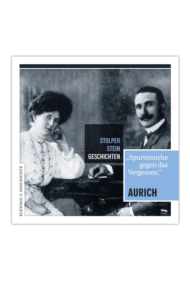 """Buchcover Stolperstein-Geschichten Aurich """"Spurensuche gegen das Vergessen"""""""