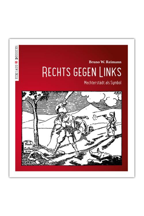 Buchcover Rechts gegen Links – Mechterstädt als Symbol